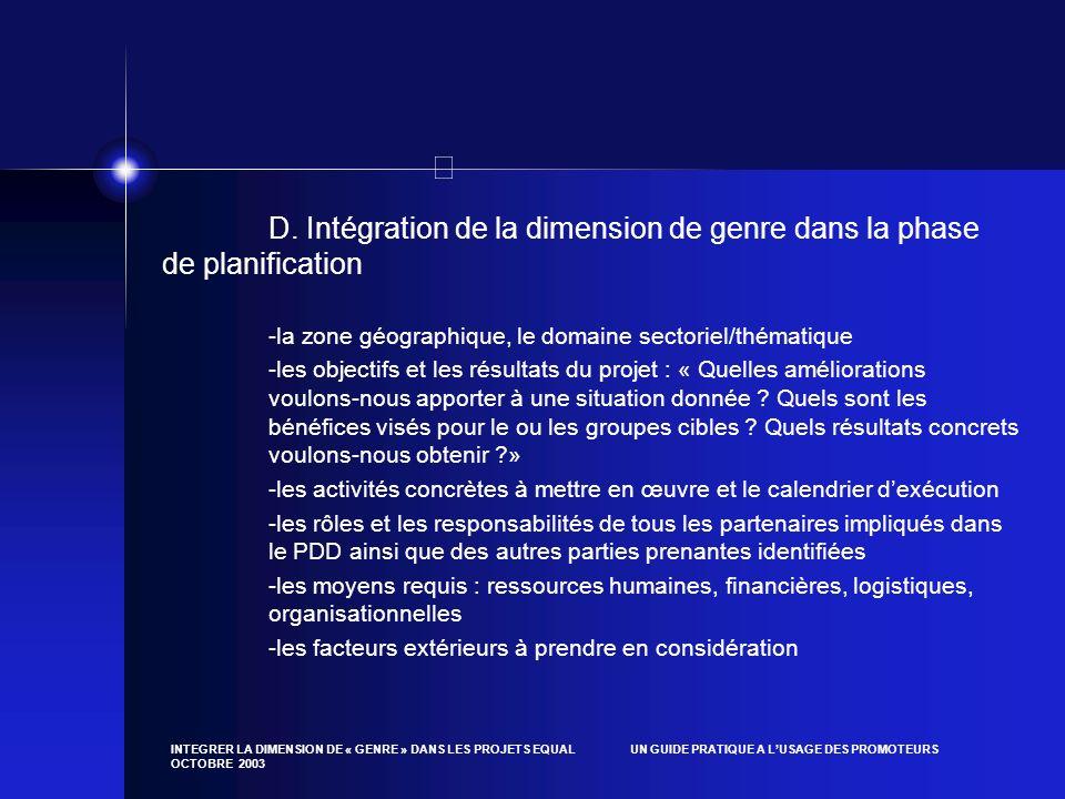 D. Intégration de la dimension de genre dans la phase de planification