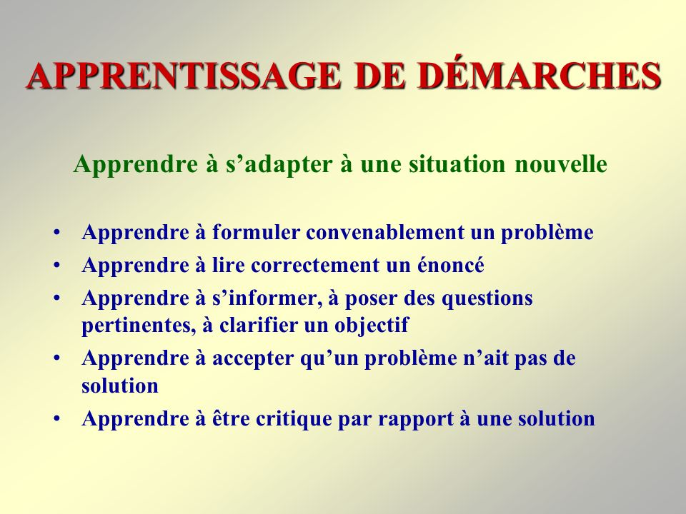 APPRENTISSAGE DE DÉMARCHES
