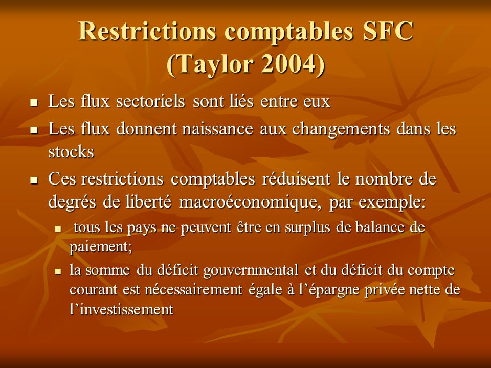Restrictions comptables SFC (Taylor 2004)