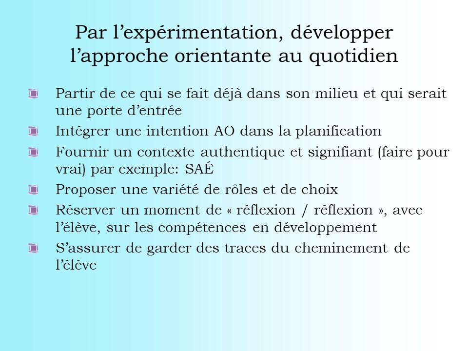 Par l'expérimentation, développer l'approche orientante au quotidien