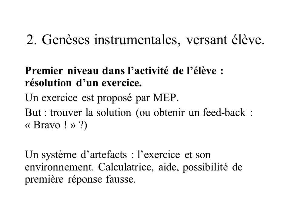 2. Genèses instrumentales, versant élève.