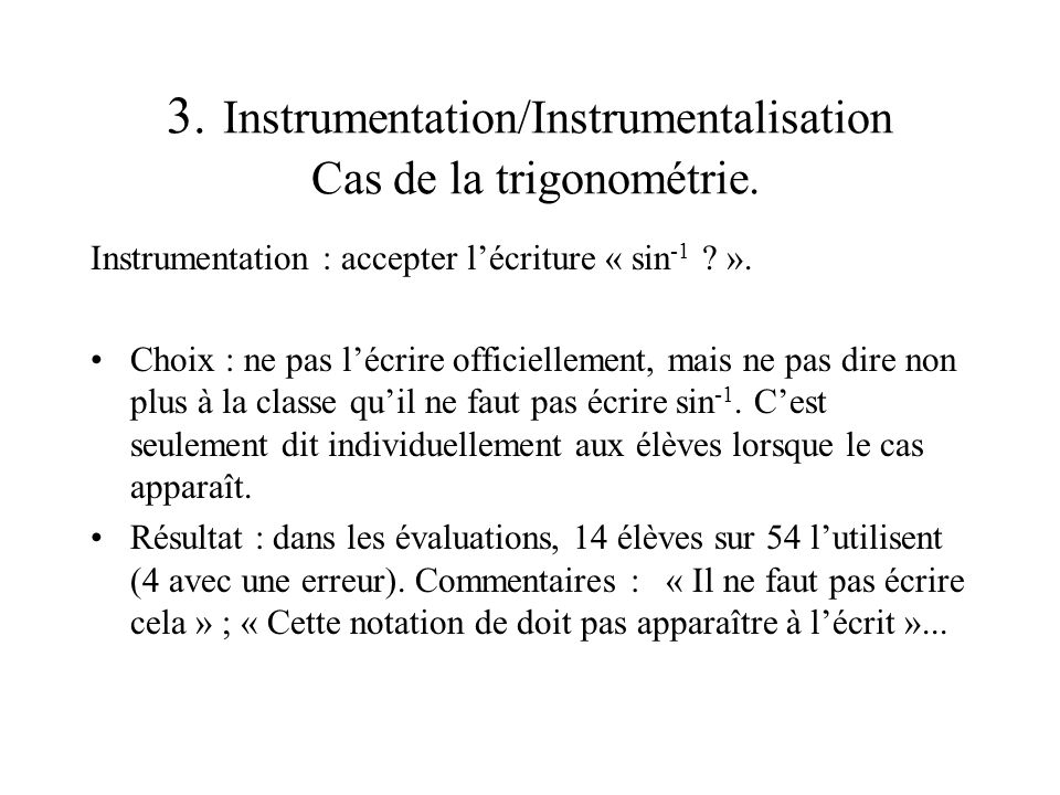 3. Instrumentation/Instrumentalisation Cas de la trigonométrie.