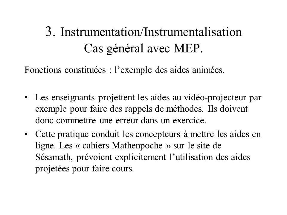 3. Instrumentation/Instrumentalisation Cas général avec MEP.