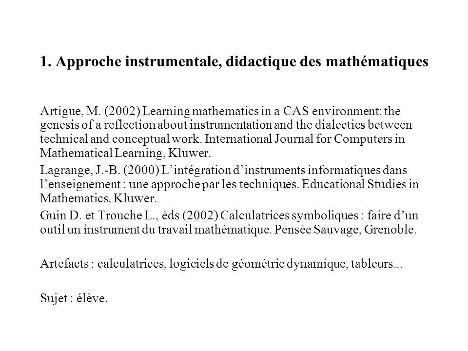 1. Approche instrumentale, didactique des mathématiques