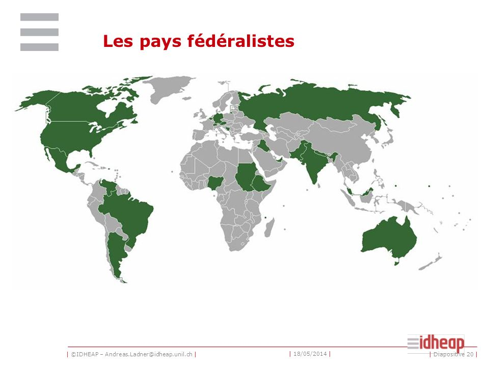 Les pays fédéralistes http://www.federalism.ch/tools/federalgame2/federalgame.swf