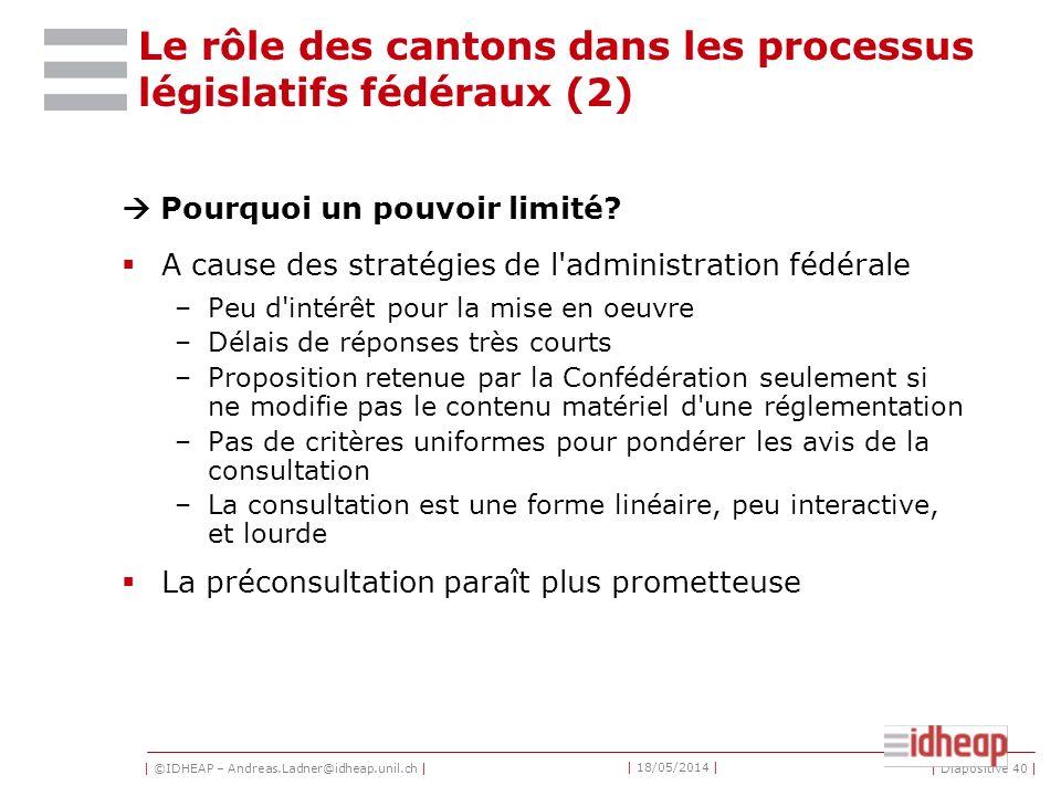 Le rôle des cantons dans les processus législatifs fédéraux (2)