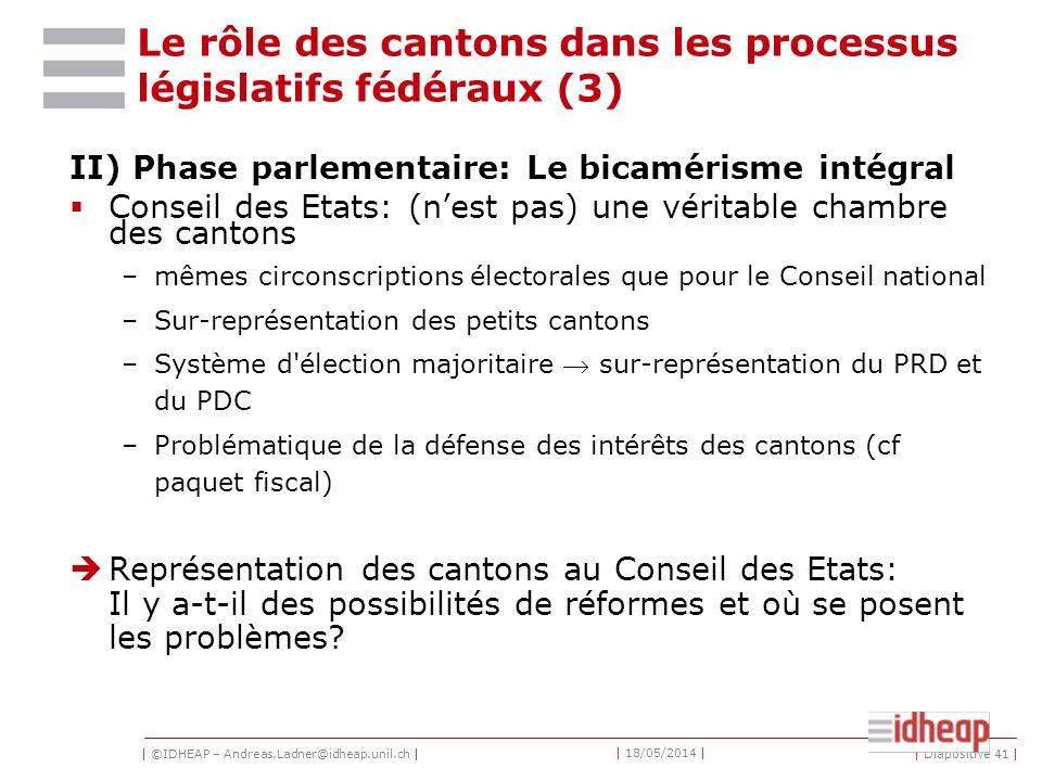 Le rôle des cantons dans les processus législatifs fédéraux (3)