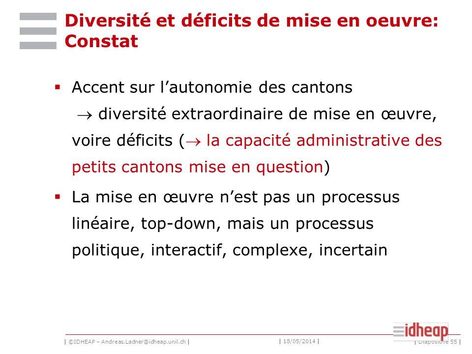 Diversité et déficits de mise en oeuvre: Constat
