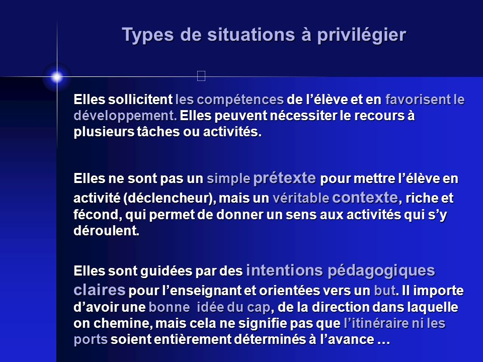 Types de situations à privilégier