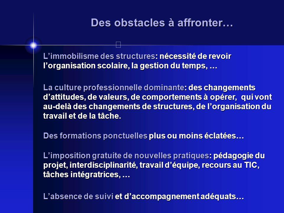 Des obstacles à affronter…