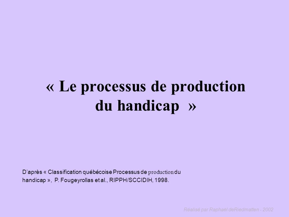 « Le processus de production du handicap »