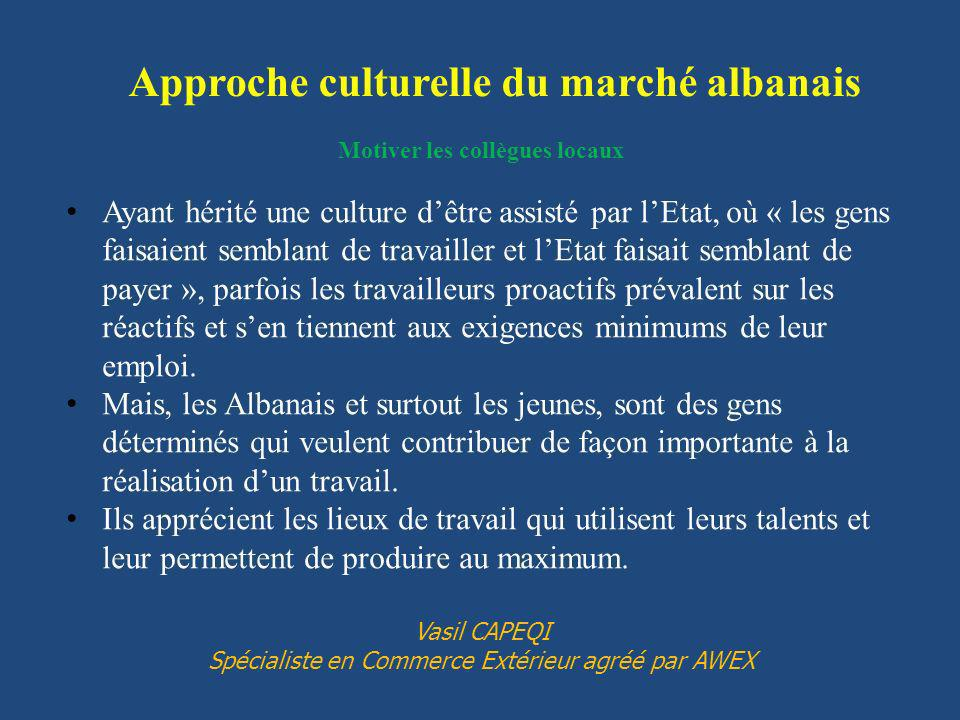 Approche culturelle du marché albanais Motiver les collègues locaux