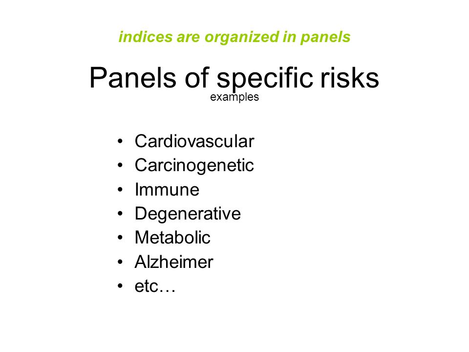 indices are organized in panels Panels of specific risks examples