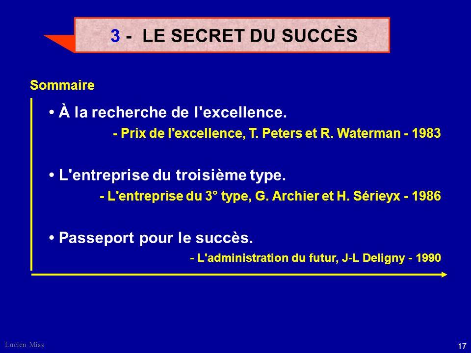 3 - LE SECRET DU SUCCÈS • À la recherche de l excellence.