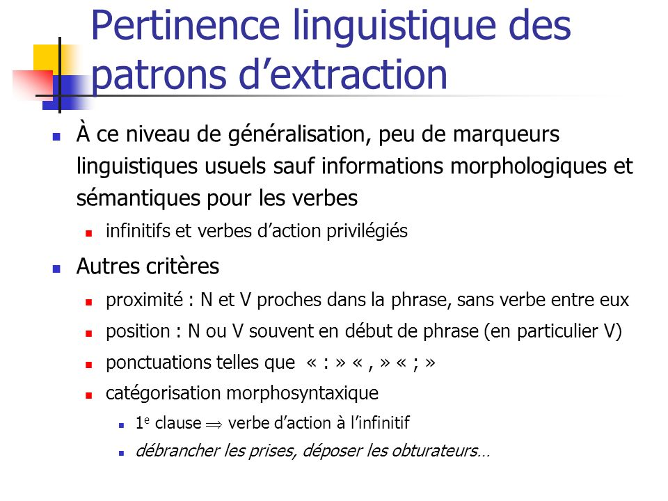 Pertinence linguistique des patrons d'extraction