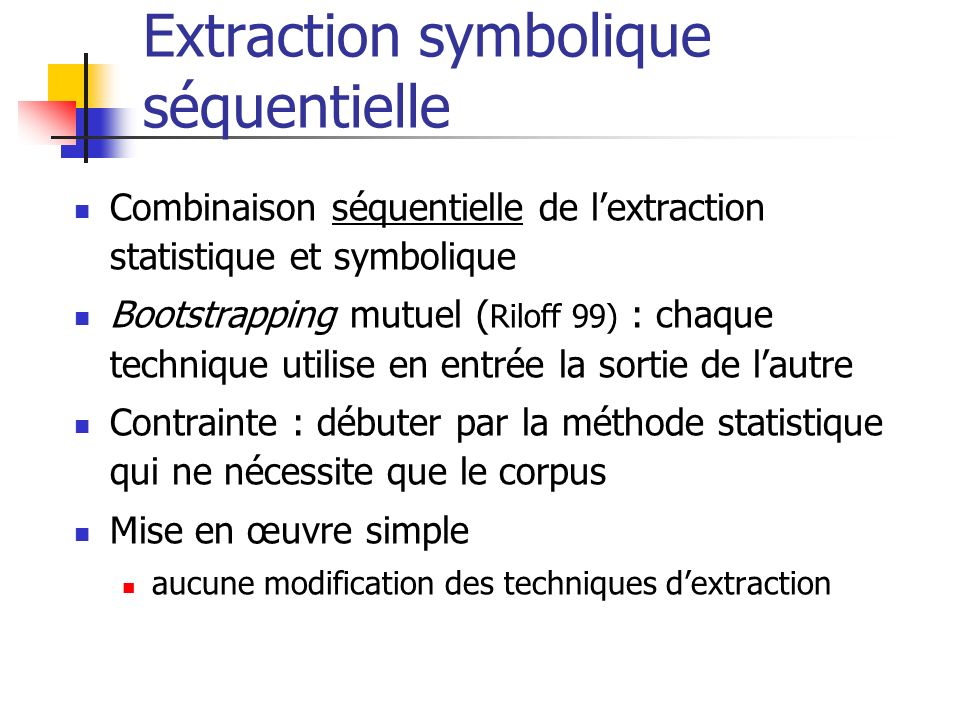Extraction symbolique séquentielle