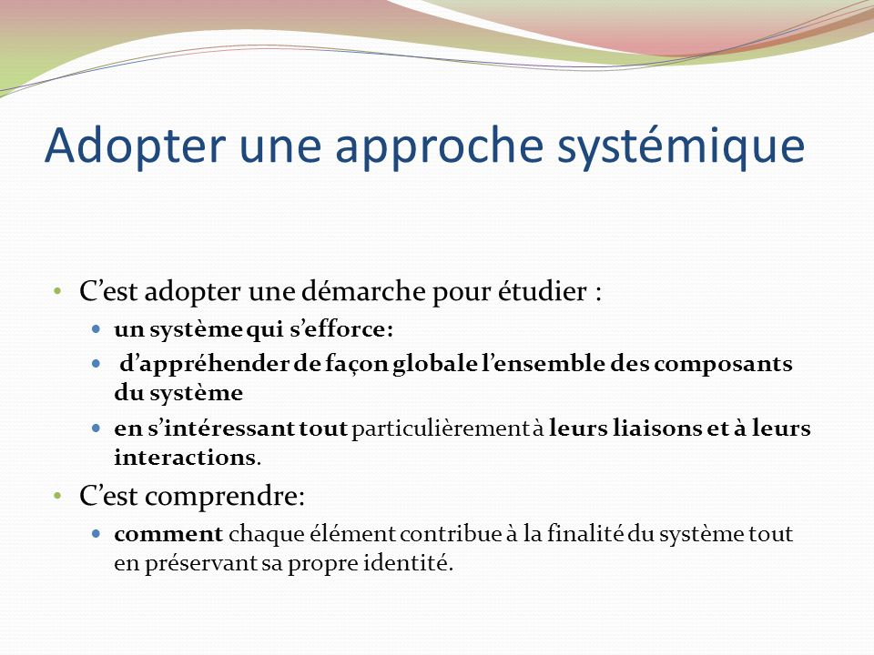 Adopter une approche systémique