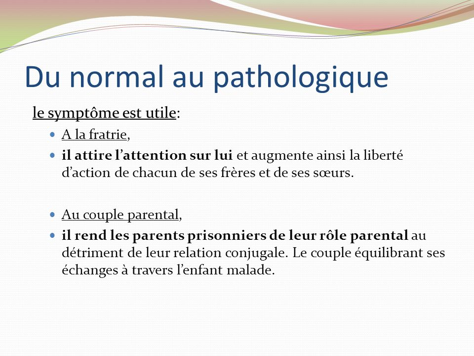 Du normal au pathologique