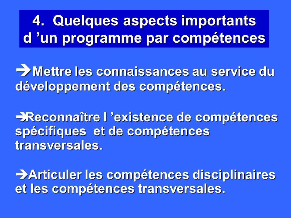 4. Quelques aspects importants d 'un programme par compétences