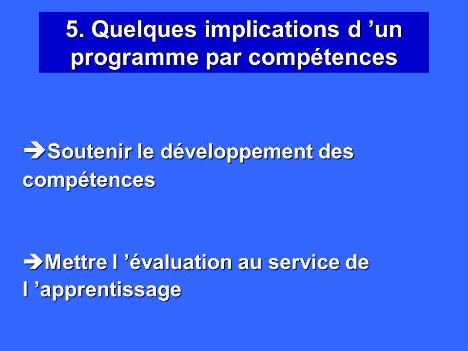 5. Quelques implications d 'un programme par compétences
