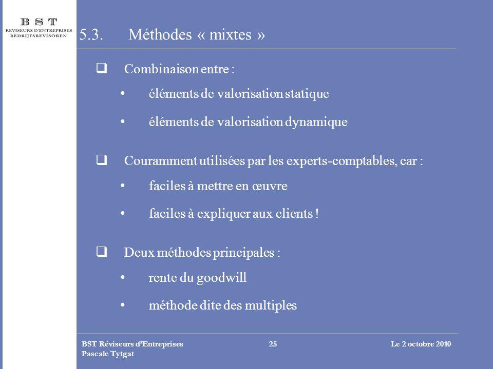 5.3. Méthodes « mixtes » Combinaison entre :
