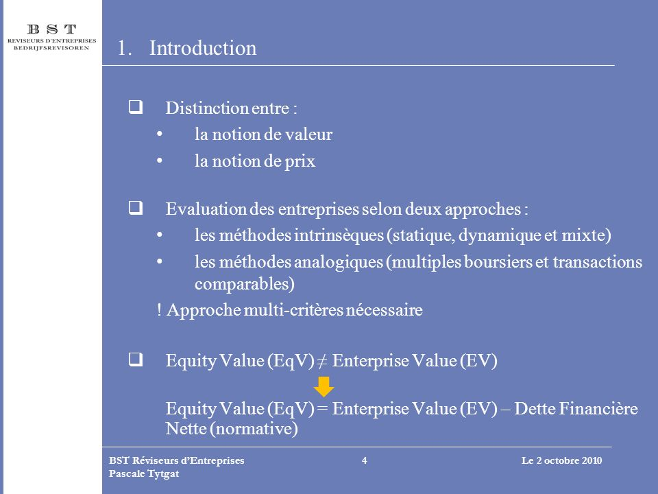 Introduction Distinction entre : la notion de valeur la notion de prix