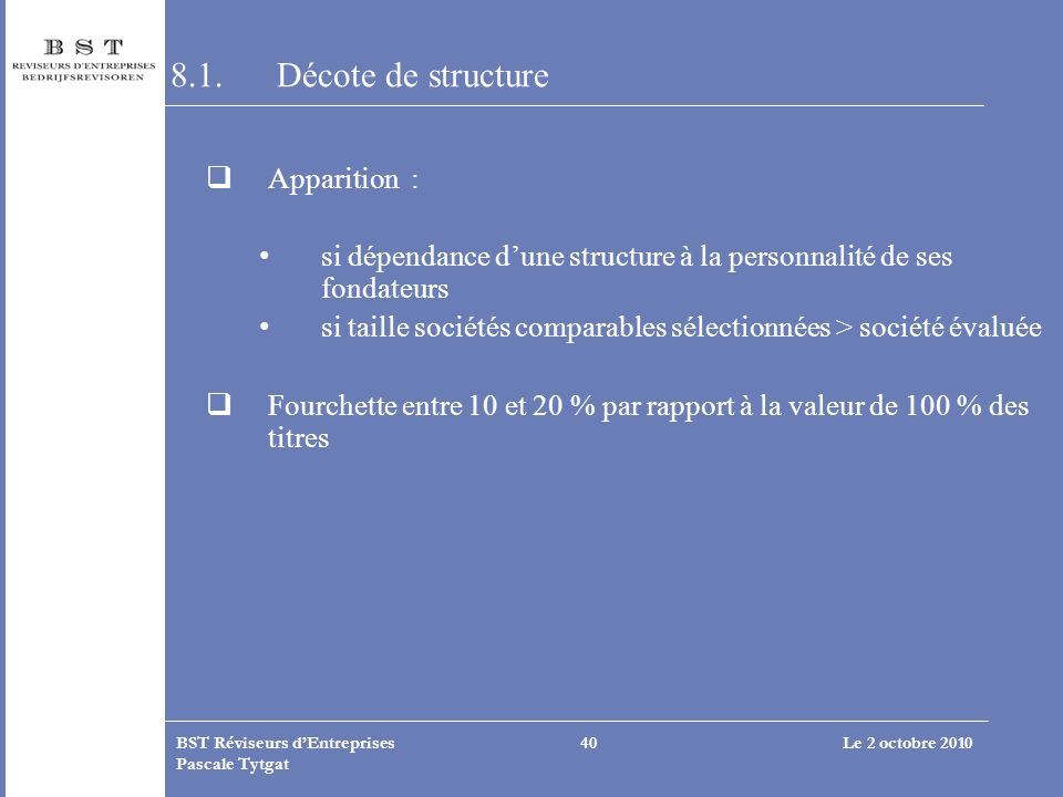 8.1. Décote de structure Apparition :