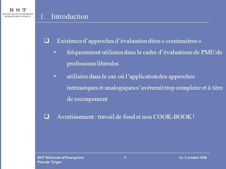 Introduction Existence d'approches d'évaluation dites « coutumières »