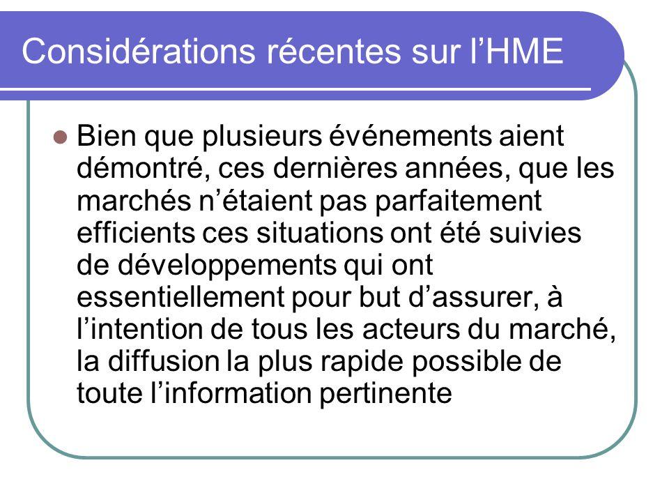Considérations récentes sur l'HME