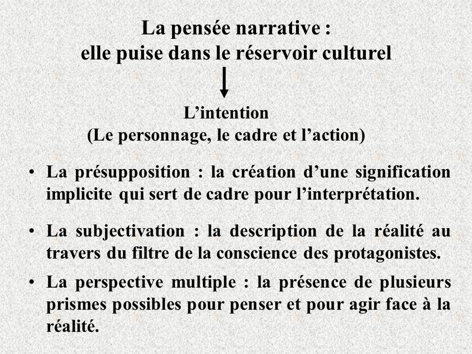 La pensée narrative : elle puise dans le réservoir culturel
