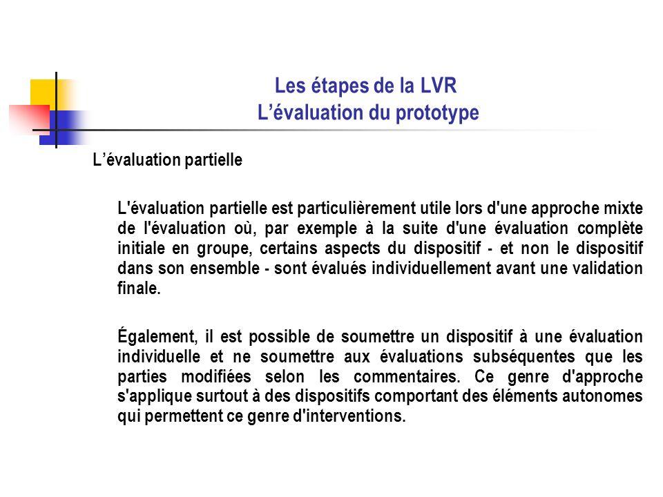 Les étapes de la LVR L'évaluation du prototype