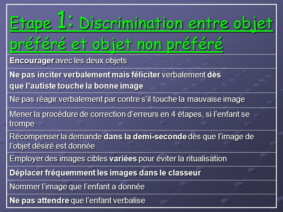 Etape 1: Discrimination entre objet préféré et objet non préféré