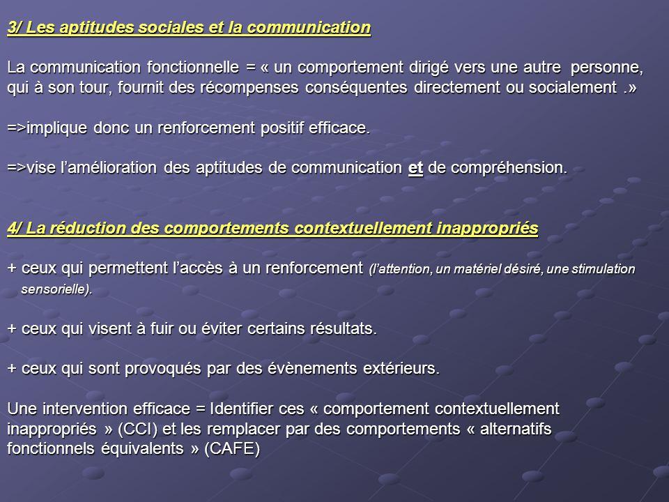 3/ Les aptitudes sociales et la communication
