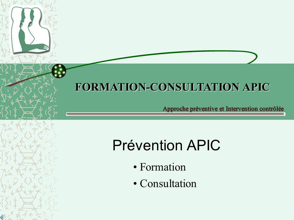 Prévention APIC FORMATION-CONSULTATION APIC Formation Consultation