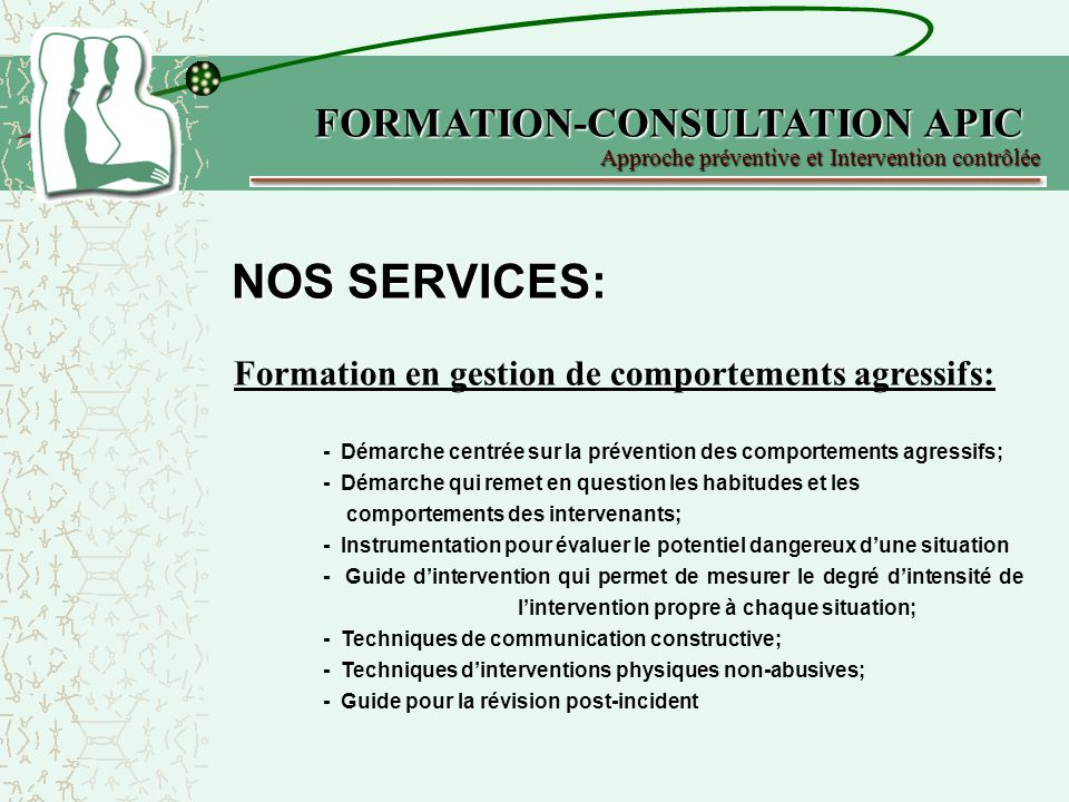 NOS SERVICES: FORMATION-CONSULTATION APIC