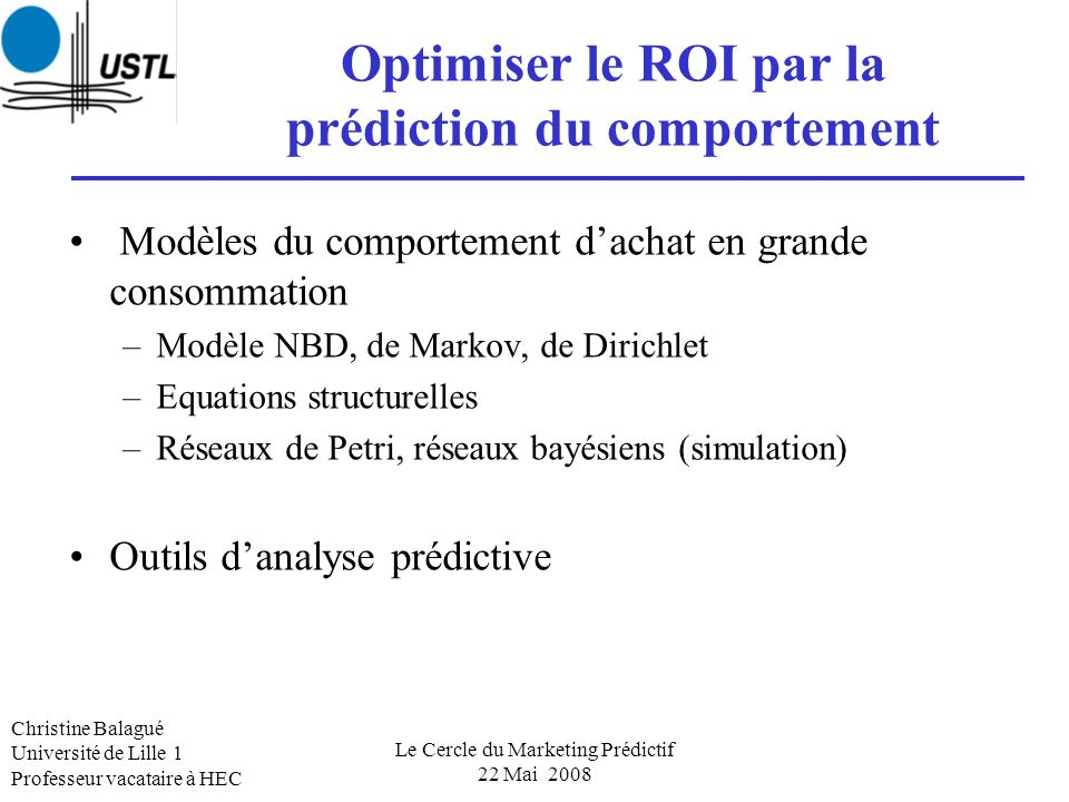 Optimiser le ROI par la prédiction du comportement