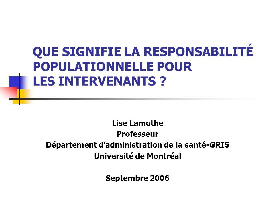 QUE SIGNIFIE LA RESPONSABILITÉ POPULATIONNELLE POUR LES INTERVENANTS