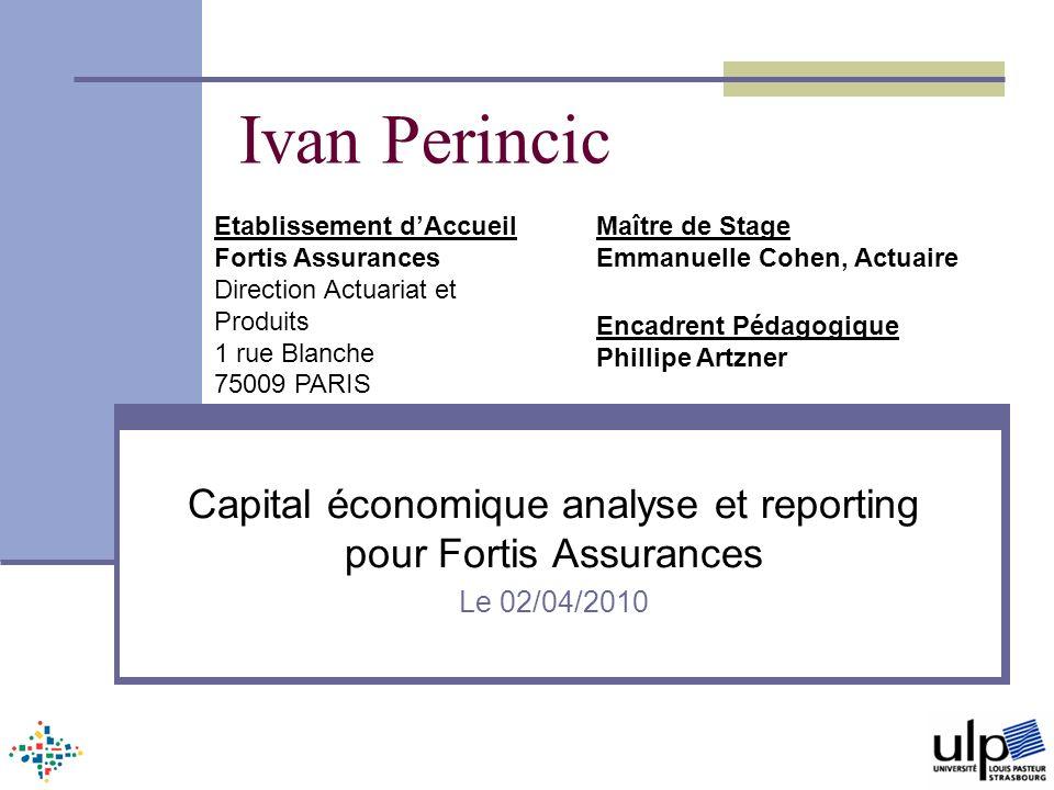 Capital économique analyse et reporting pour Fortis Assurances