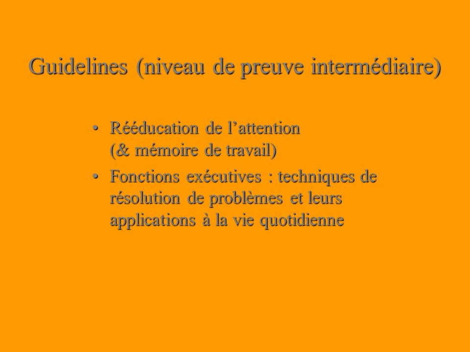 Guidelines (niveau de preuve intermédiaire)