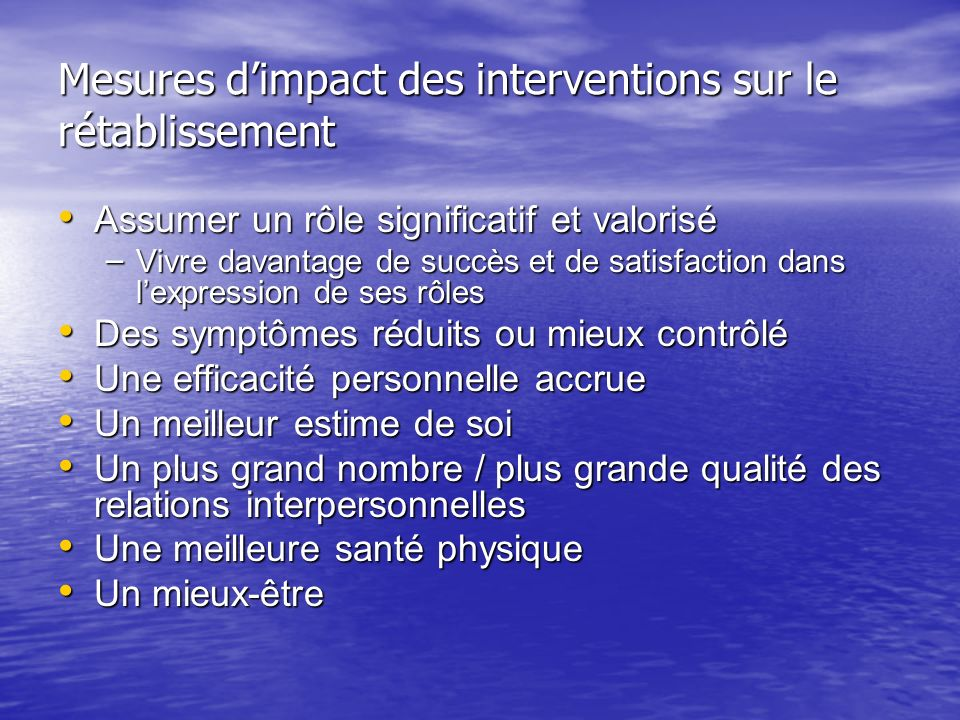 Mesures d'impact des interventions sur le rétablissement