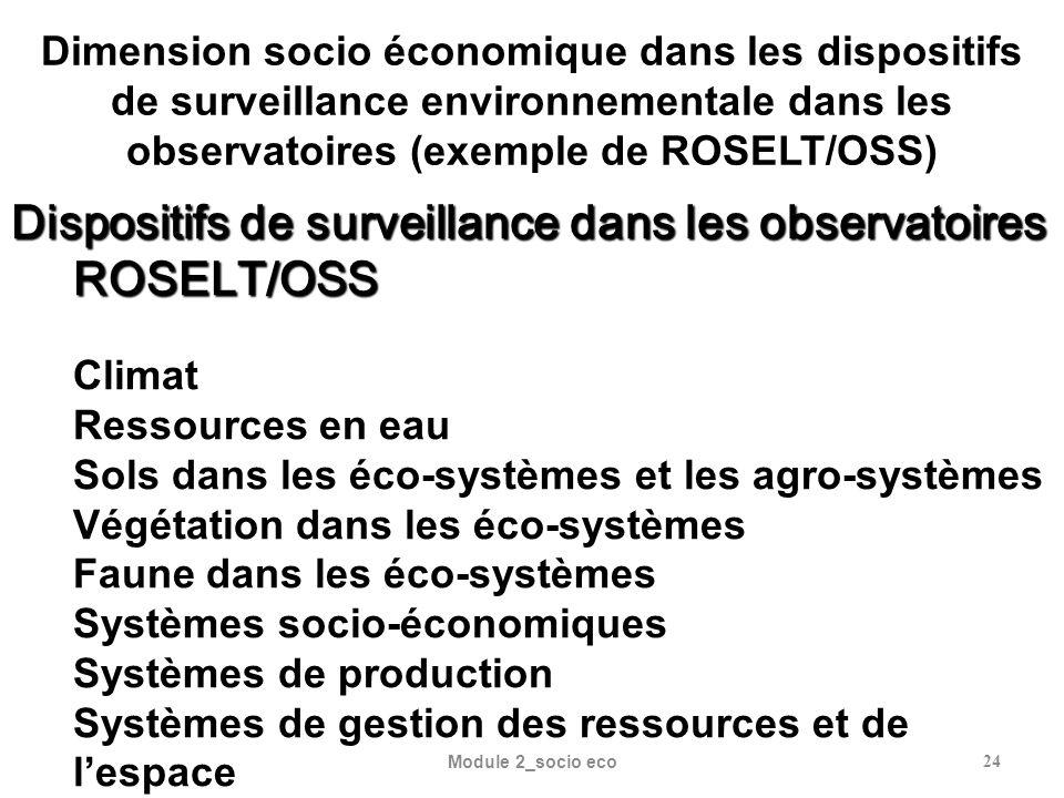 Dispositifs de surveillance dans les observatoires ROSELT/OSS