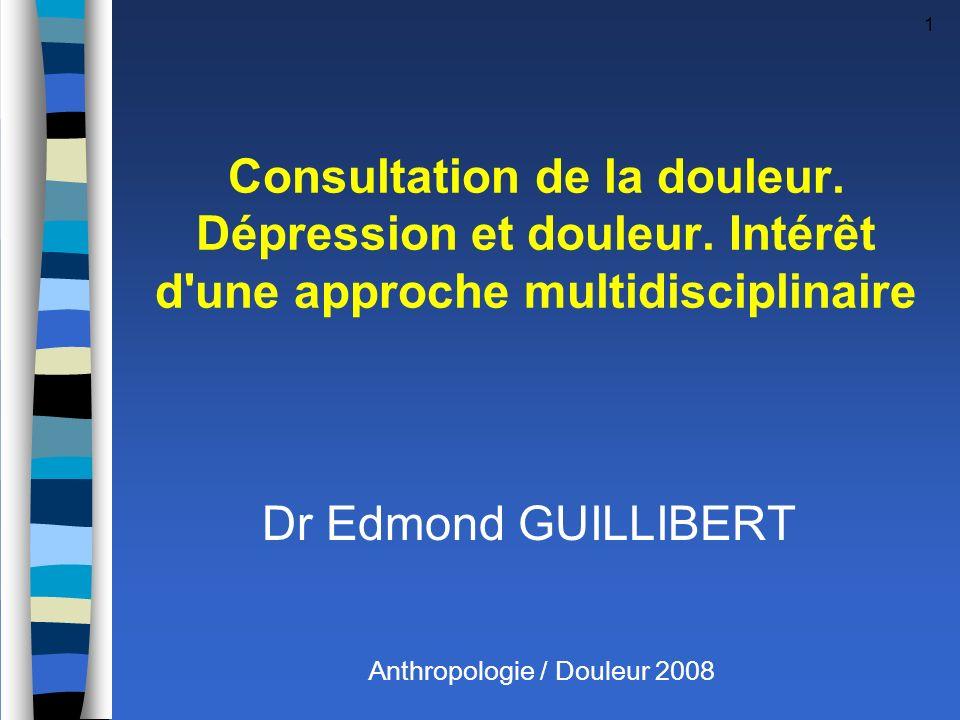 Consultation de la douleur. Dépression et douleur