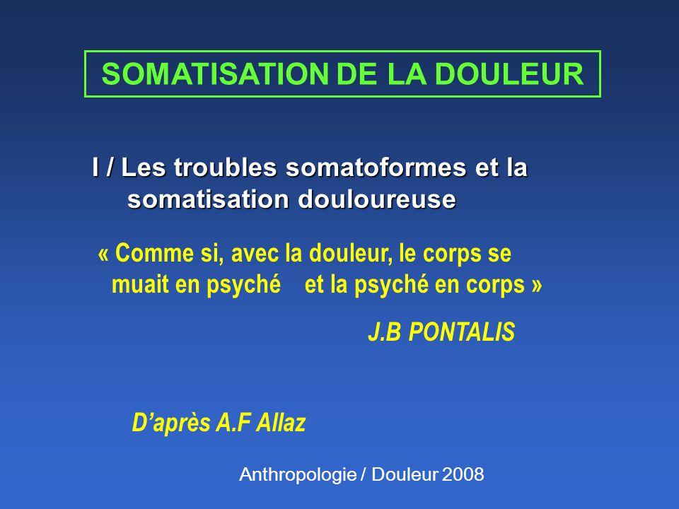 SOMATISATION DE LA DOULEUR