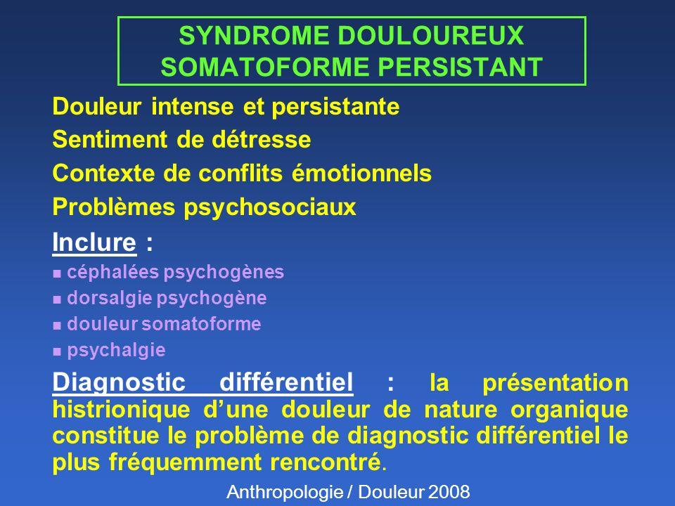 SYNDROME DOULOUREUX SOMATOFORME PERSISTANT