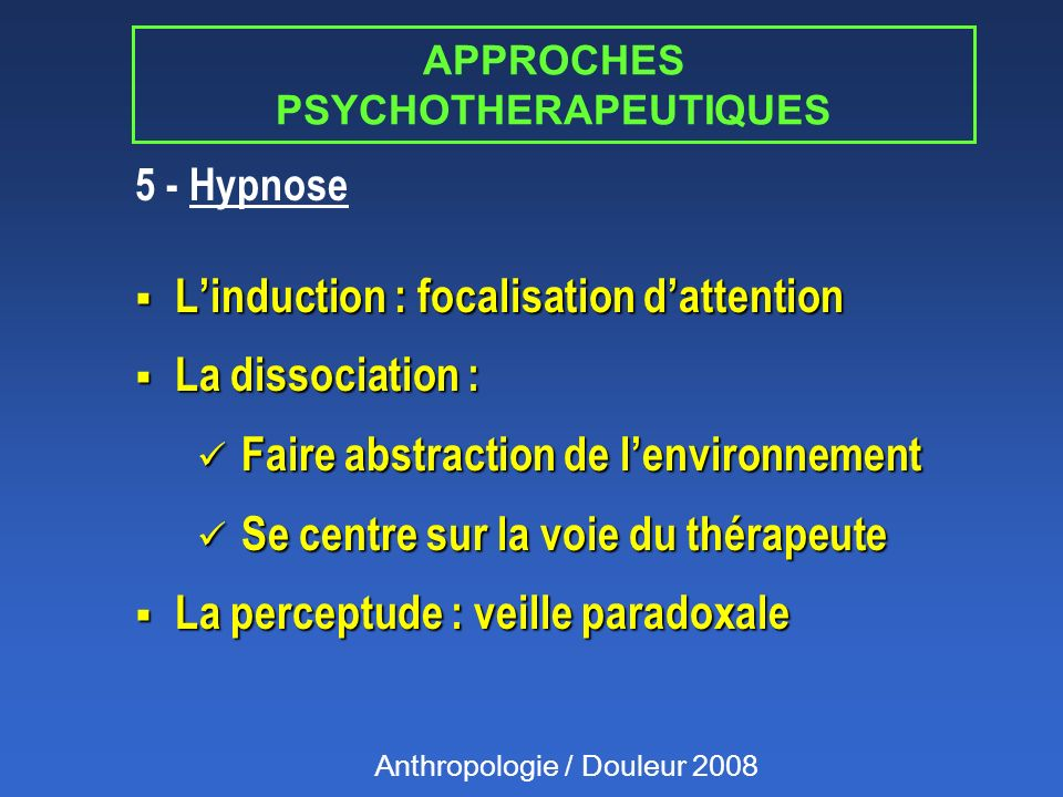 APPROCHES PSYCHOTHERAPEUTIQUES