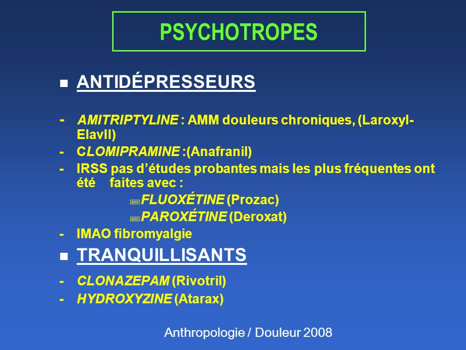 PSYCHOTROPES ANTIDÉPRESSEURS TRANQUILLISANTS