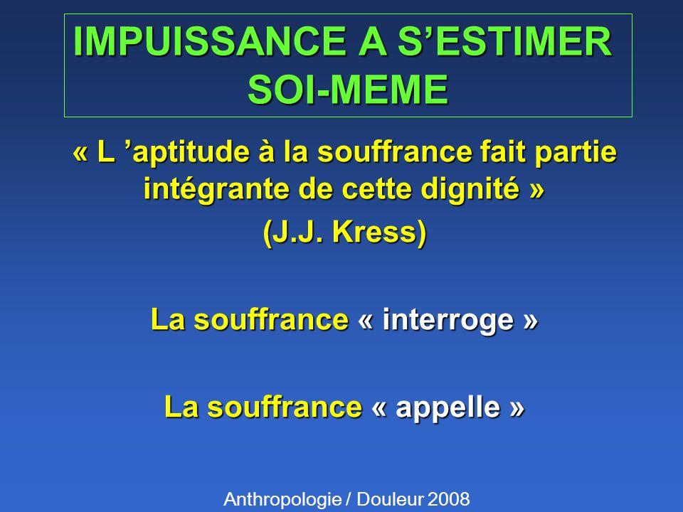 IMPUISSANCE A S'ESTIMER SOI-MEME