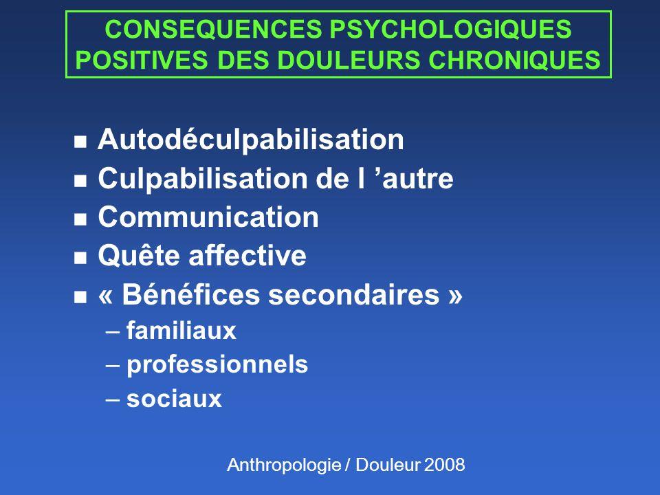 CONSEQUENCES PSYCHOLOGIQUES POSITIVES DES DOULEURS CHRONIQUES
