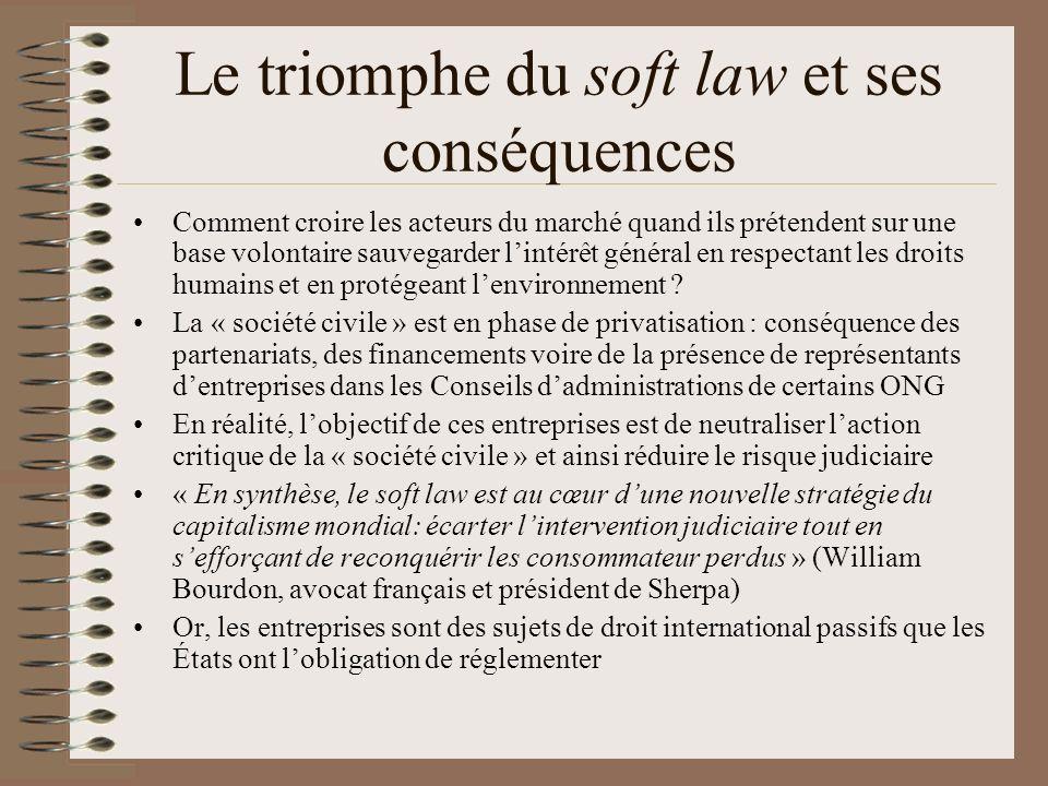 Le triomphe du soft law et ses conséquences