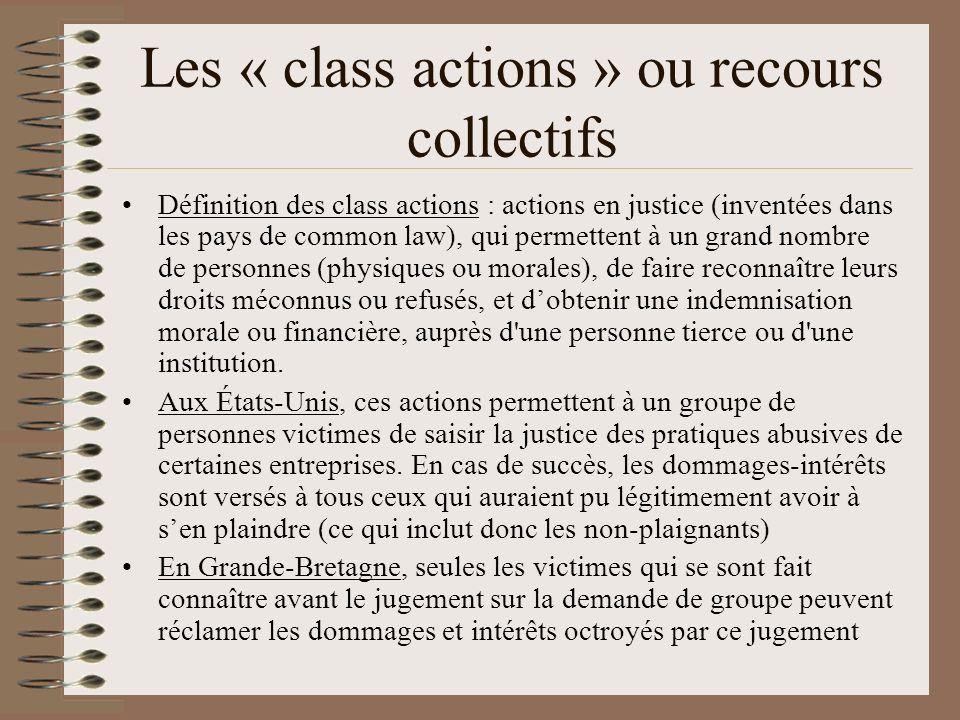 Les « class actions » ou recours collectifs